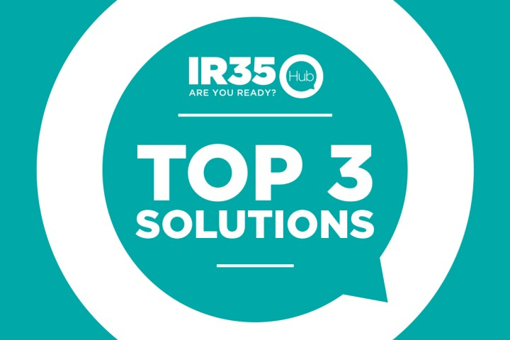 The top 3 IR35 solutions businesses are using to become compliant