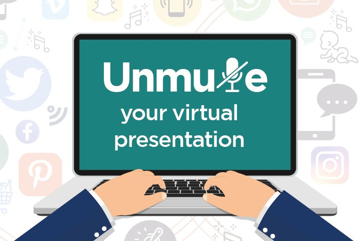 How to unmute your virtual presentation, so you can grow your business