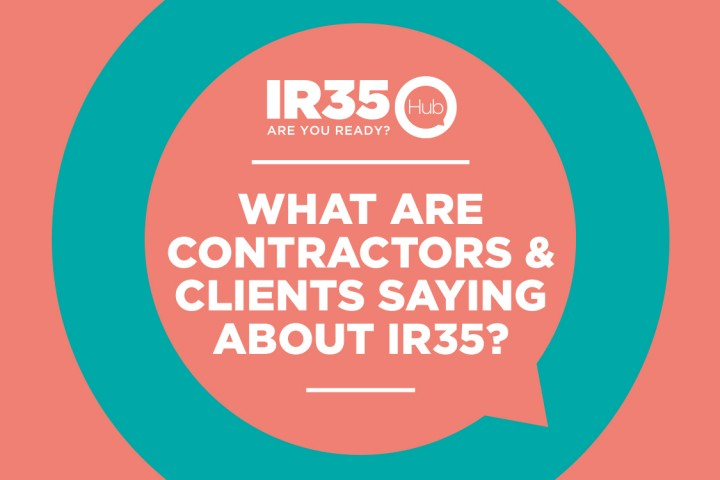 What are clients & contractors saying about IR35?