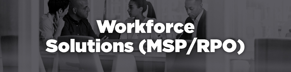 workforce solutions including rpo and msp